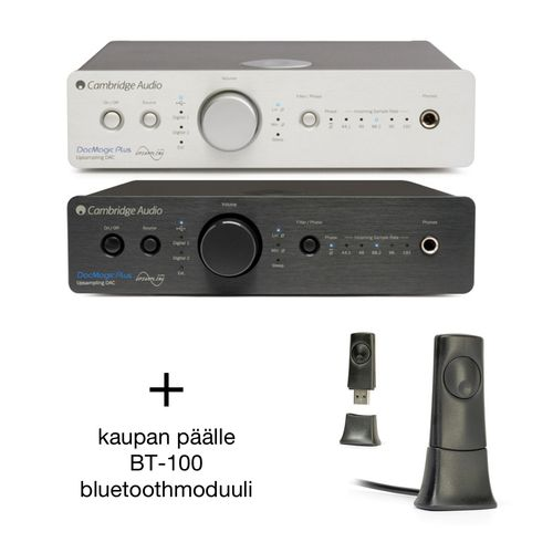 Cambridge Audio DacMagic Plus DAC + BT100